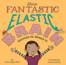 fantastic elastic brain