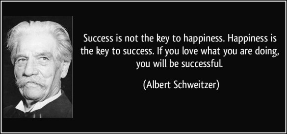 image from: http://tariqmcom.com/beautiful-quotes-on-success-the-success-is-not-key-to-happiness/