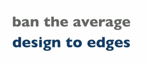 Design to the Edges
