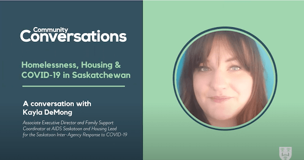 Housing & Homelessness During COVID-19 in Saskatchewan