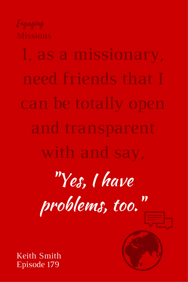 as a missionary, i need friends