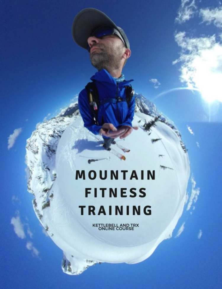 Mountain Fitness Training Program - Kettlebells and TRX for backcountry sports