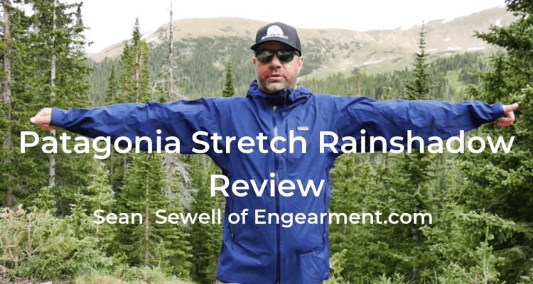 Patagonia Stretch Rainshadow Review Engearment.com