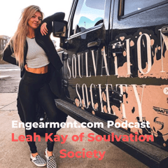 Engearment Podcast with Sean Sewell - Leah Kay of Soulvation Society 2