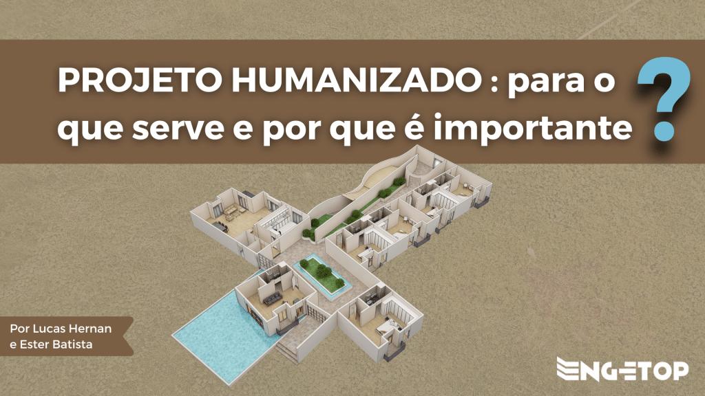 Projeto Humanizado: Para o que serve e por que é tão importante?