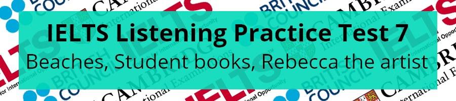 IELTS Listening Practice Test 7