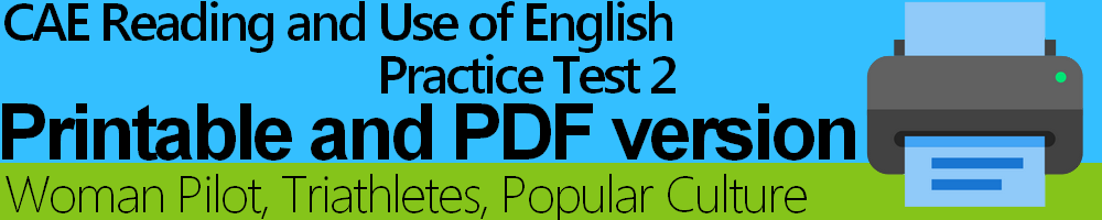 CAE Reading and Use of English Practice Test 2 Printable and PDF version