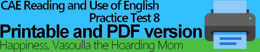 CAE Reading and Use of English Practice Test 8 Printable and PDF version