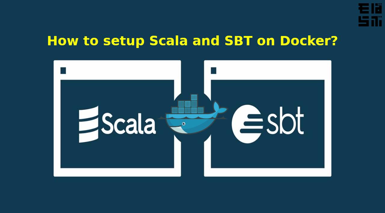 How to setup Scala and SBT on Docker?