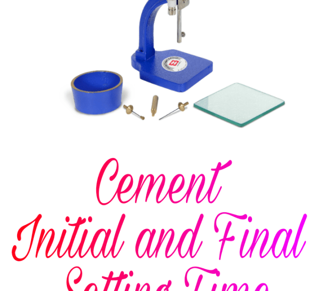 Cement Initial and Final Setting Time