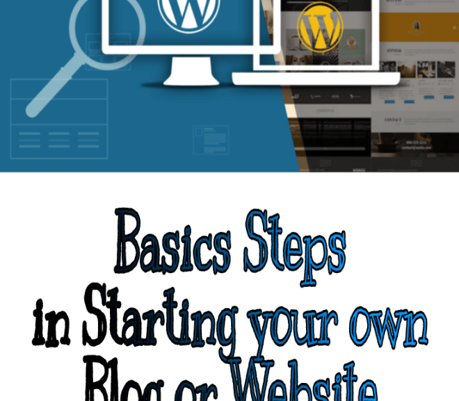 Basics Steps in Starting your own Blog or Website