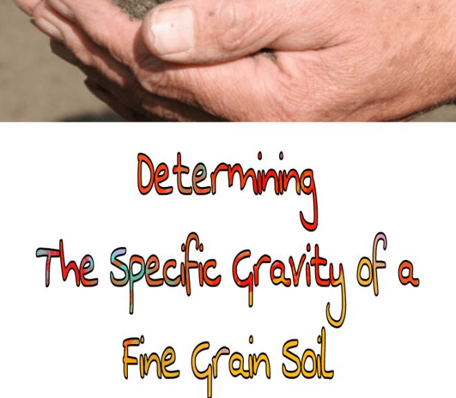 Determining the Specific Gravity of a Fine Grain Soil