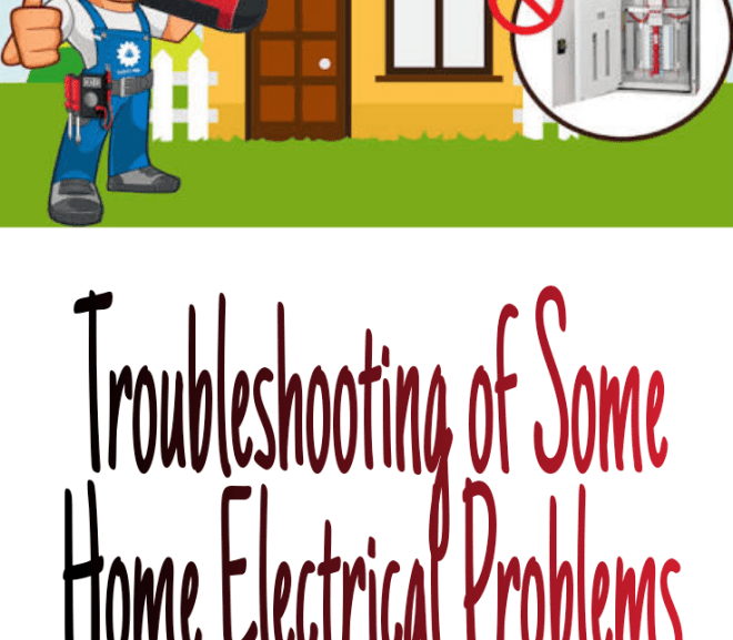 Troubleshooting of Some Home Electrical Problems