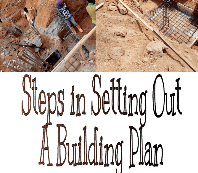 Steps in Setting Out a Building Plan