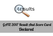 GATE 2017 Result And Score Card Declared