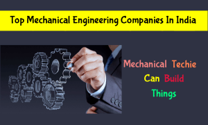 List Of Top Mechanical Engineering Companies In India