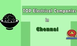 10 Top Electrical Companies In Chennai