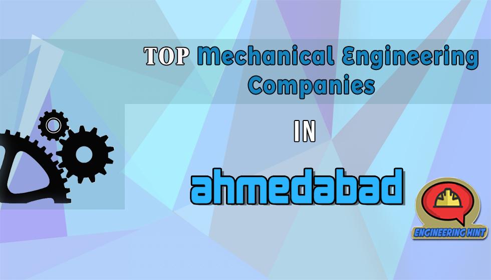 10 Top Mechanical Engineering Companies In Ahmedabad