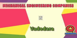 List of Top Mechanical Engineering Companies In Vadodara (Gujarat)