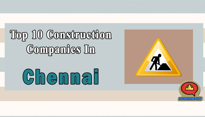 Top 10 construction companies in chennai tamil nadu engineering hint malvernweather Image collections