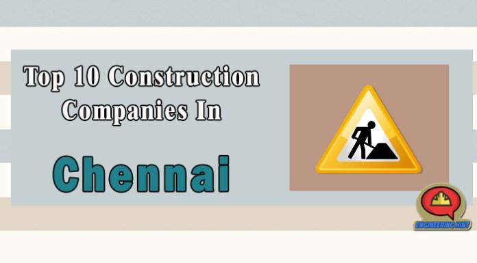Top 10 Construction Companies In Chennai (Tamil Nadu)