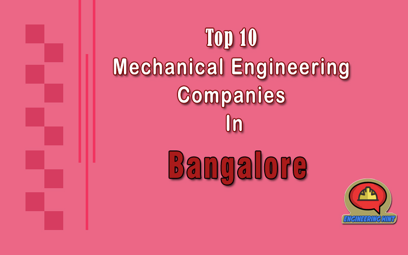 Top 10 Mechanical Engineering Companies In Bangalore
