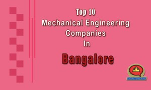 Top 10 Mechanical Engineering Companies In Bangalore