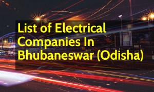 List of Electrical Companies In Bhubaneswar (Odisha)