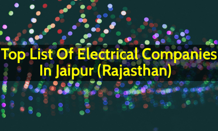 Top List Of Electrical Companies In Jaipur (Rajasthan)