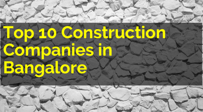 Top 10 Construction Companies In Bangalore