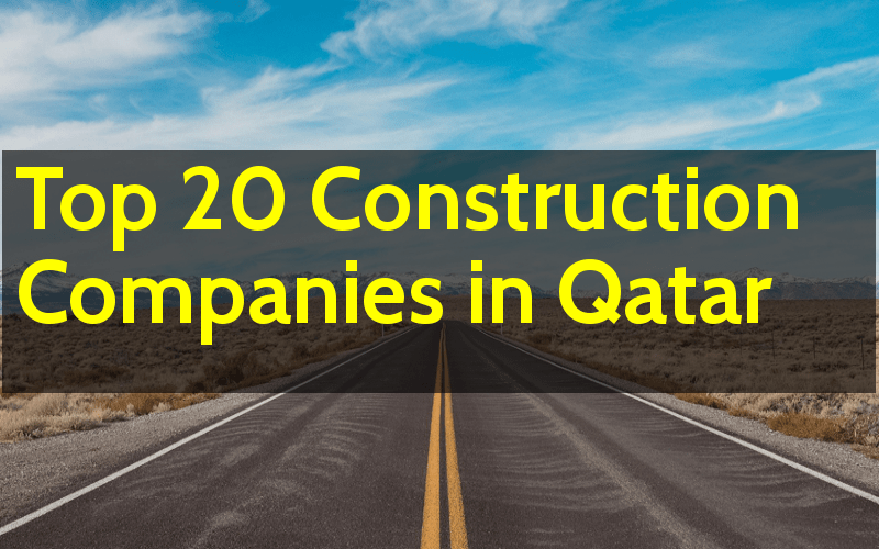 Top 20 Construction Companies In Qatar - Engineering Hint
