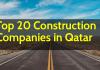 Top 20 Construction Companies in Qatar