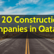 Top 20 Construction Companies in Qatar