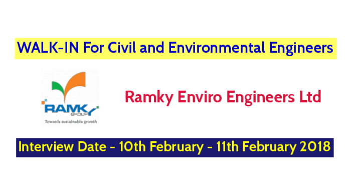 Ramky Enviro Engineers Ltd WALK-IN For Civil and Environmental Engineers - Interview Date - 10th February - 11th February 2018