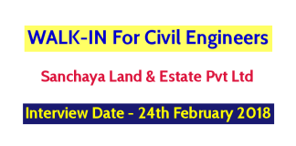 Sanchaya Land & Estate Pvt Ltd WALK-IN For Civil Engineers - Interview Date - 24th February 2018