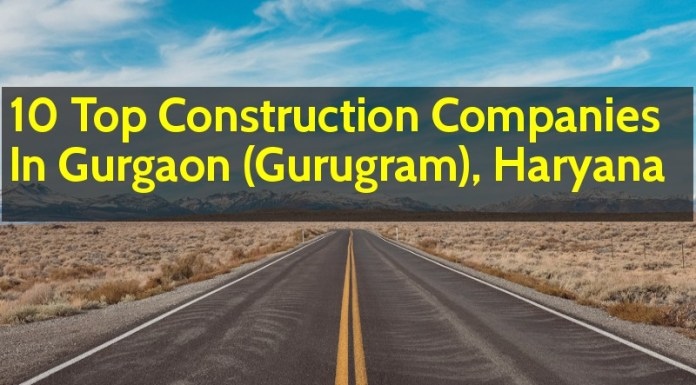 10 Top Construction Companies In Gurgaon (Gurugram), Haryana