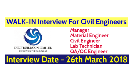 Dilip Buildcon Limited WALK-IN For Civil Engineers For various Posts Interview Date - 26th March 2018