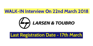 Larsen & Toubro Ltd WALK-IN Interview On 22nd March 2018 - Last Registration Date - 17th March