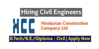 Hindustan Construction Company Ltd Hiring Civil Engineers B.TechB.E.Diploma - Civil Apply Now