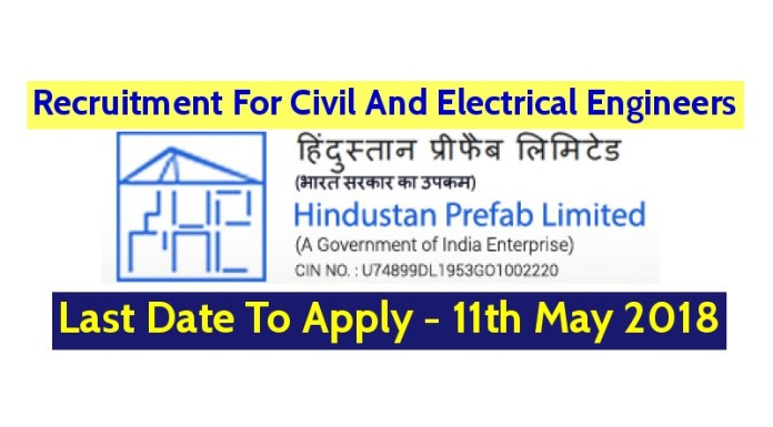 Hindustan Prefab Ltd Recruitment For Civil And Electrical Engineers - Last Date To Apply - 11th May 2018