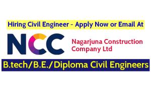 Nagarjuna Construction Company Ltd Hiring Civil Engineer - Apply Now or Email At