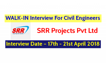 SRR Projects Pvt Ltd WALK-IN For Civil Engineers – Interview Date – 17th - 21st April 2018