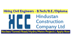 Hindustan Construction Company Ltd Hiring Civil Engineers NuclearTunnelRoadHydroMetro Projects Apply Now