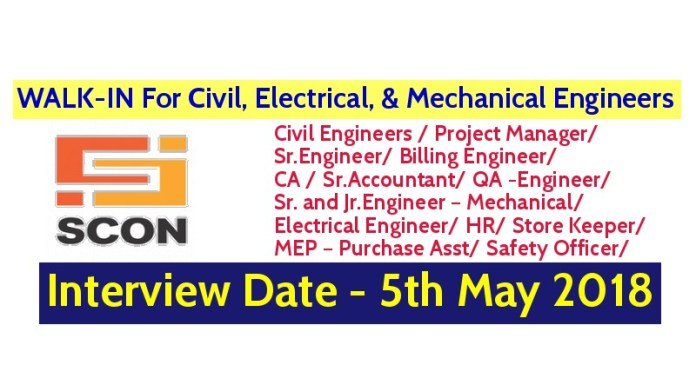 SCON Projects Pvt. Ltd WALK-IN For Civil, Electrical, & Mechanical Engineers Interview Date - 5th May 2018