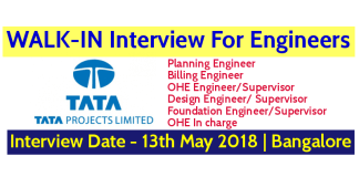 Tata Projects Limited WALK-IN For Engineers Interview Date - 13th May 2018 Bangalore