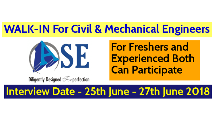 ASE Structure Design Pvt Ltd WALK-IN For Civil & Mechanical Engineers Interview Date - 25th June - 27th June 2018