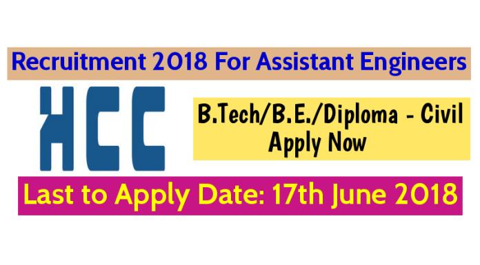 Hindustan Construction Company Ltd Recruitment For Civil Engineers B.TechB.E.Diploma - Civil Apply Now