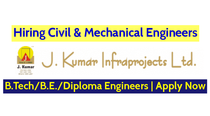 J. Kumar Infraprojects Ltd Hiring Civil & Mechanical Engineers B.TechB.E.Diploma Engineers