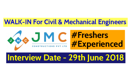 JMC Constructions Pvt Ltd WALK-IN For Civil & Mechanical Engineers Interview Date - 29th June 2018