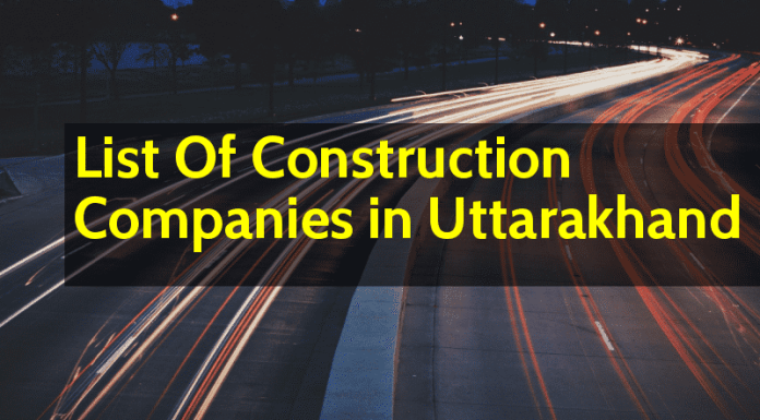 List Of Construction Companies in Uttarakhand